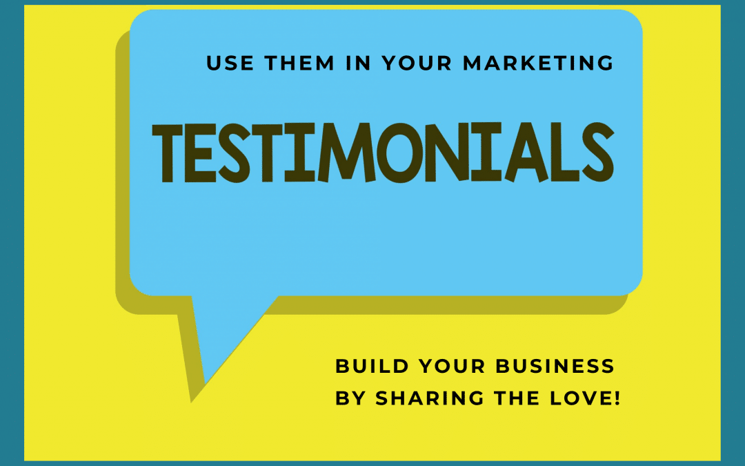 How to Market Your Business with Testimonials